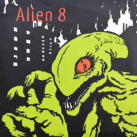Alien 8 – Never A Moment (Vinyl Single)