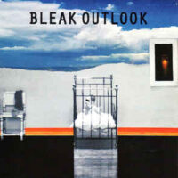 Bleak Outlook – Beggars Can't Be Choosers (Vinyl Single)