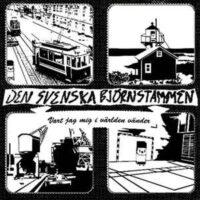 Den Svenska Björnstammen – Vart Jag Mig I Världen Vänder (Vinyl Single)