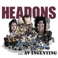 Headons – …Av Ingenting (Vinyl 10″)