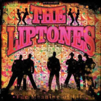 Liptones, The – The Meaning Of Life (Vinyl LP)