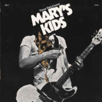 Mary's Kids – Time Has Come (Color Vinyl Single)