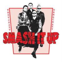 Smash It Up – Westcoast Democrazy (Vinyl LP)