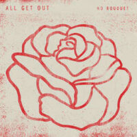All Get Out – No Bouquet (Vinyl LP)