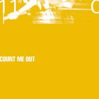 Count Me Out – 110 (Color Vinyl LP)