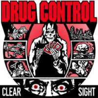 Drug Control – Clear Sight (Red Color Vinyl Single)