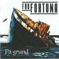Fru Fortuna – På Grund (Color Vinyl LP)