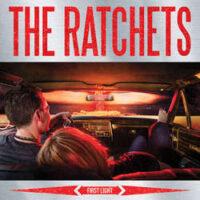 Ratchets, The – First Light (Color Vinyl LP)