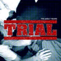 Trial – The Early Years (2 x Vinyl LP)