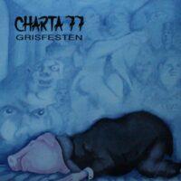 Charta 77 – Grisfesten (Vinyl LP)