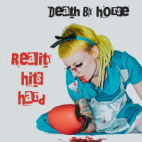 Death By Horse – Reality Hits Hard (Vinyl LP + CD)