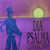 Dia Psalma – Gryningstid (Vinyl LP)