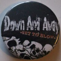 Down And Away – Set To Blow (Badges)