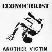 Econochrist – Another Victim (Vinyl Single)