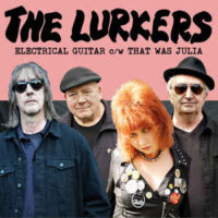Lurkers, The – Electrical Guitar (Color Vinyl Single)