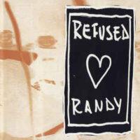 Refused / Randy – Refused Loves Randy (CD)