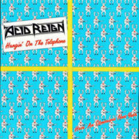 Acid Reign – Hangin' On The Telephone (Vinyl 12″)