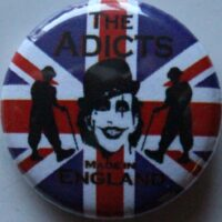Adicts, The – Made In (Badges)