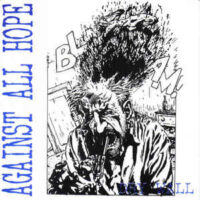 Against All Hope – Dry Wall (Vinyl Single)