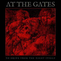 At The Gates – To Drink From The Night Itself (Clear Color Vinyl LP)
