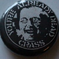 Crass – Yo´re Already Dead (Badges)