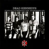Dead Kennedys – Iguana Studios Rehearsal Tape – San Francisco 1978 (Vinyl LP)