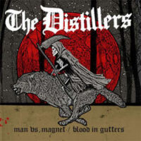 Distillers, The – Man Vs. Magnet (Vinyl Single)