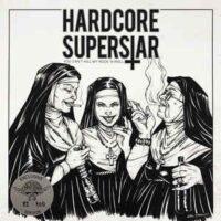 Hardcore Superstar – You Can't Kill My Rock 'N Roll (Clear Color Vinyl LP)