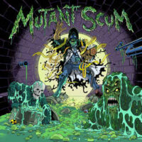Mutant Scum – S/T (Color Vinyl LP)