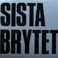 Sista Brytet – Logo (Sticker)