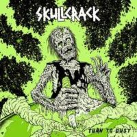Skullcrack – Turn To Dust (Color Vinyl LP)
