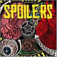 Spoilers – Roundabouts (Color Vinyl LP)