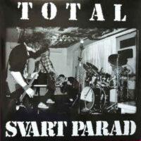 Svart Parad – Total Svart Parad (2 x Vinyl LP + CD)