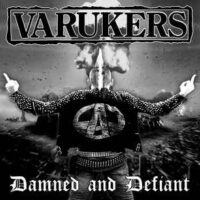 Varukers, The – Damned And Defiant (Vinyl LP)