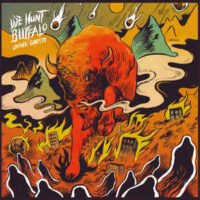 We Hunt Buffalo – Living Ghosts (Color Vinyl LP)