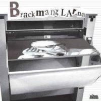 Brackmanglarna – S/T (Color Vinyl Single)
