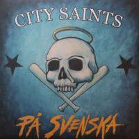 City Saints – På Svenska (Yellow Color Vinyl LP)