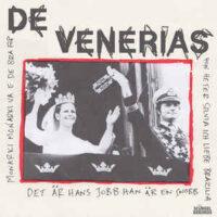De Venerias – Monarki (Color Vinyl Single)