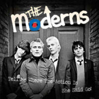 Moderns, The – Tell Me Where The Action Is (Color Vinyl LP)