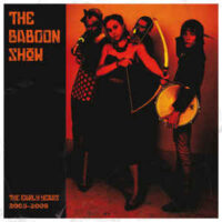 Baboon Show, The – The Early Years 2005 – 2009 (Color Vinyl LP)