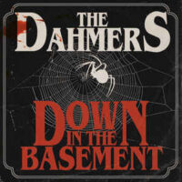 Dahmers, The – Down In The Basement (Color Vinyl LP)