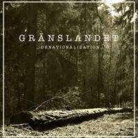 Gränslandet – Denationalization (Vinyl LP)