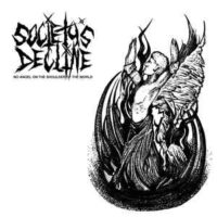 Society's Decline – No Angel On The Shoulder Of The World (Vinyl LP)