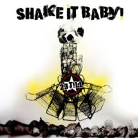 23 Till – Shake It Baby (Color Vinyl LP)