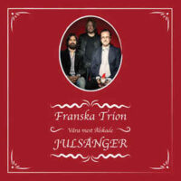 Franska Trion – Våra Mest Älskade Julsånger (Color Vinyl LP)