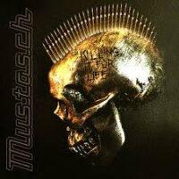 Mustasch – Killing It For Life (Vinyl LP)