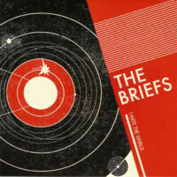 Briefs, The – I Hate The World (Color Vinyl Single)