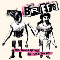 Briefs, The – Kids Laugh At You (Vinyl Single)