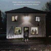 Csabi Urban Och Hjärtekrossarna – Alkoholromantikernas Sånger (Vinyl LP)