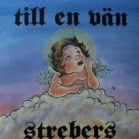 Strebers – Till En Vän (Vinyl LP)